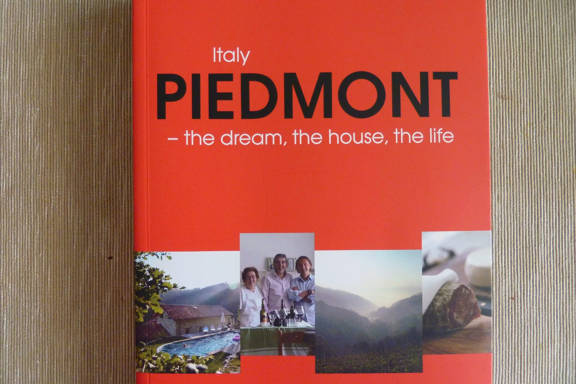 Piedmont - the dream, the house, the life